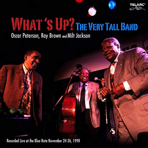 What's Up?: The Very Tall Band