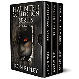 Haunted Collection Series: Books 1 - 3: Supernatural Horror with Scary Ghosts & Haunted Houses by [Ron Ripley, Scare Street]