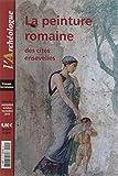 L'Archeologue Hs N 5 la Peinture Romaine des Cites Ensevelies 09-11/2015