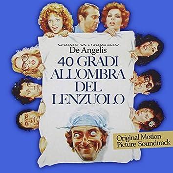 40 Gradi all'ombra del lenzuolo (Original Motion Picture Soundtrack)