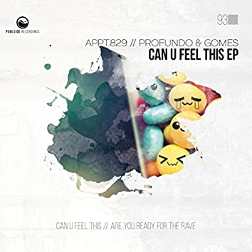 Can U Feel This EP