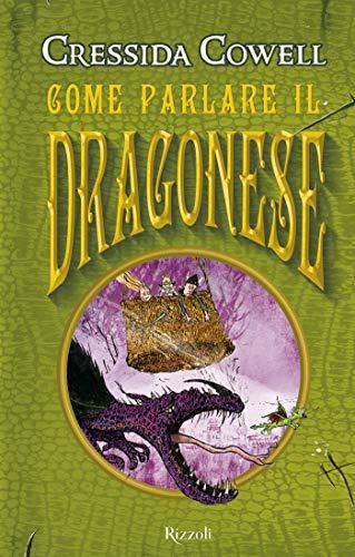 Come parlare il dragonese (Come addestrare un drago Vol. 3)