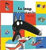 Le Loup qui n'aimait pas lire (petit format) d'Eléonore Thuillier