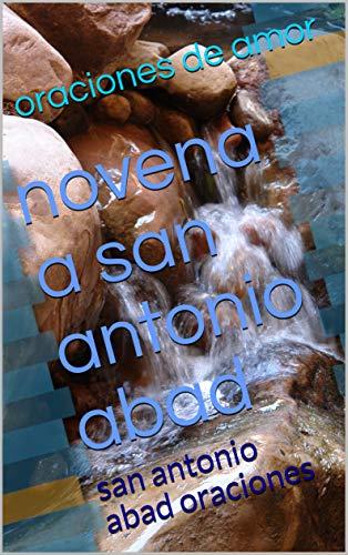 novena a san antonio abad : san antonio abad oraciones (Spanish Edition)