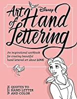 Art of Hand Lettering Love: An inspirational workbook for creating beautiful hand-lettered art about LOVE