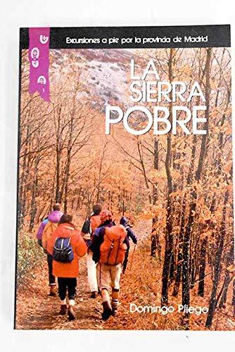 EXCURSIONES POR LA SIERRA POBRE. Del Pico Tres Priovincias al Ponton De La Oliva y Torrelaguna.