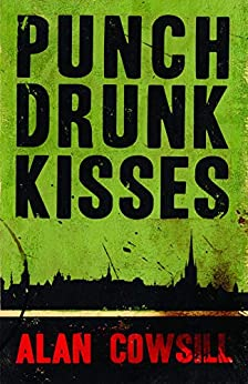 Punch Drunk Kisses by [Alan Cowsill]