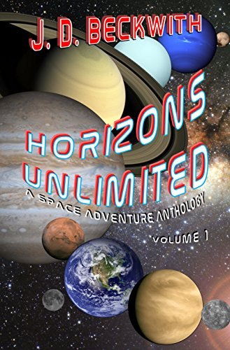 Horizons Unlimited: Volume 1: A Space Adventure Anthology (English Edition)