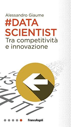 Data scientist. Tra competitività e innovazione