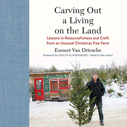 Carving Out a Living on the Land audiobook cover art