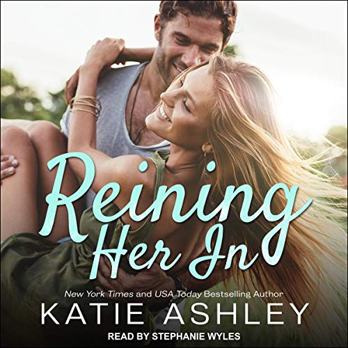 Reining Her In Audiobook By Katie Ashley cover art