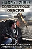 Conscientious Objector (Call to Arms:  Capernica)
