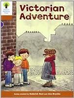 Oxford Reading Tree: Level 8: Stories: Victorian Adventure
