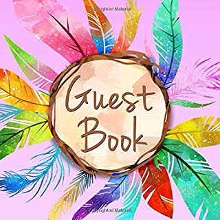 Guest Book: Boho Feathers & Rustic Frame Sign in Book - Purple Blue Pink Green Yellow & Red Signature Register Guestbook for Wedding, Birthday Party, ... for Email, Name and Address - Square Size