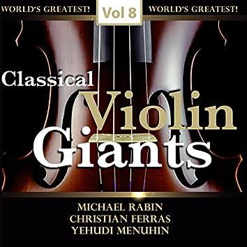 Classical Violin Giants, Vol. 8