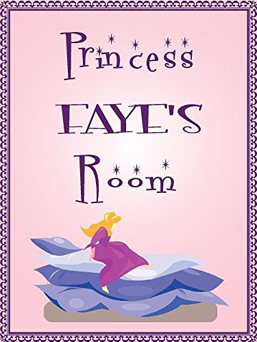 """ANY AND ALL GRAPHICS Princess Faye Room Pink Design 9""""x12"""" Plastic Novelty Girls Room décor Sign"""