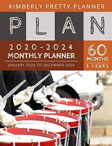 5 year monthly planner 2020-2024: 2020-2024 yearly and monthly planner to plan your short to long term goal with username and password record page | marching drum sticks design