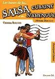 Salsa cubaine et le merengue (La) Niveau débutant