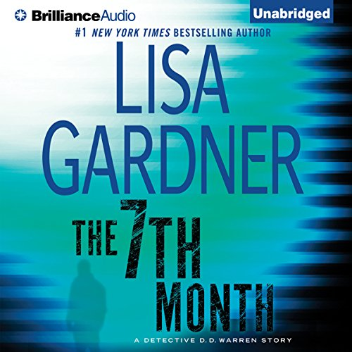 The 7th Month     A Detective D. D. Warren Story              Written by:                                                                                                                                 Lisa Gardner                               Narrated by:                                                                                                                                 Kirsten Potter                      Length: 1 hr and 47 mins     3 ratings     Overall 4.3