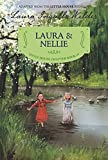 Laura & Nellie: Reillustrated Edition (Little House Chapter Book, 4)