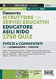 Concorso istruttore nei servizi educativi. Educatore asili nido. 1750 quiz. Con software di simulazione