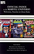 Wolverine Punisher & Ghost Rider Official Index To The Marvel Universe #1