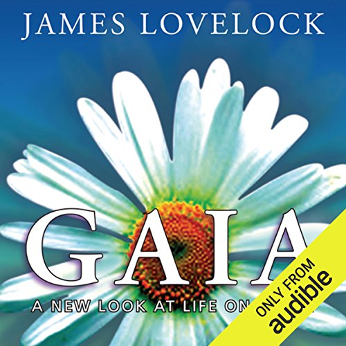 Gaia: A New Look at Life on Earth  audiobook cover art