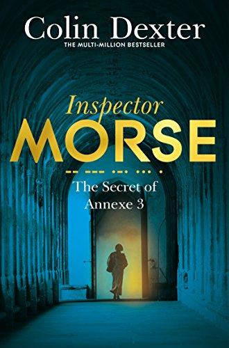The Secret of Annexe 3 (Inspector Morse Series Book 7) (English Edition)