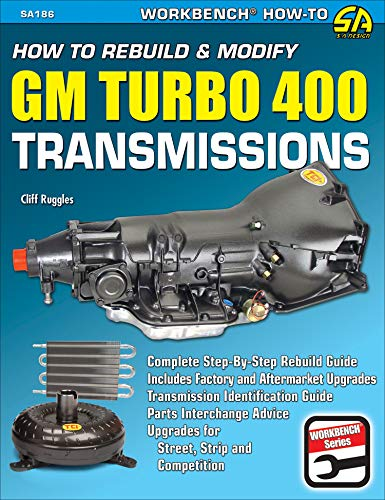 How to Rebuild & Modify GM Turbo 400 Transmissions (S-A Design Workbench Series) (English Edition)
