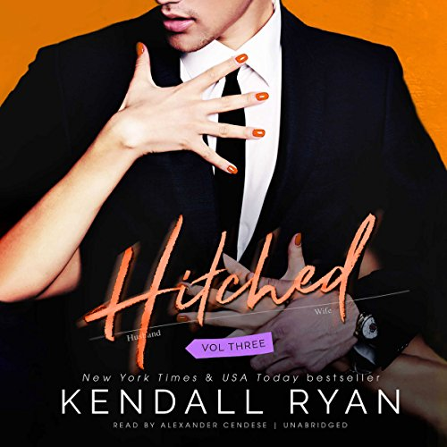 Hitched, Vol. 3     The Imperfect Love Series, Book 3              By:                                                                                                                                 Kendall Ryan                               Narrated by:                                                                                                                                 Alexander Cendese                      Length: 3 hrs and 17 mins     584 ratings     Overall 4.1