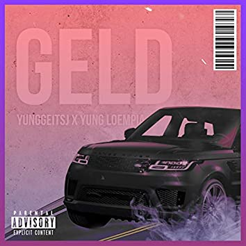 Geld (feat. yung loempia)