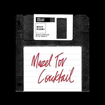 Mazel Tov Cocktail