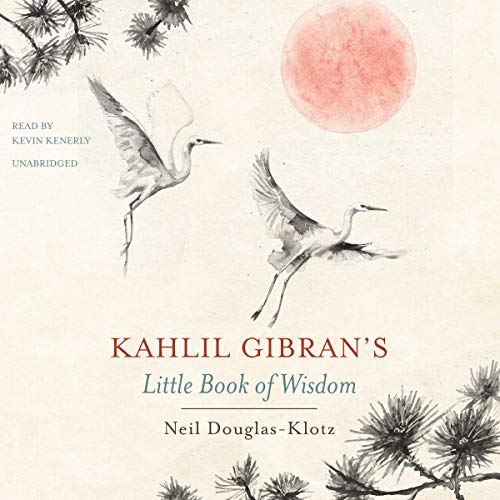 Kahlil Gibran's Little Book of Wisdom cover art