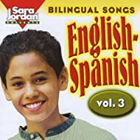 Vol. 3-Bilingual Songs: English-Spanish