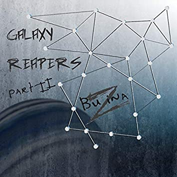 Galaxy Reapers, Part II
