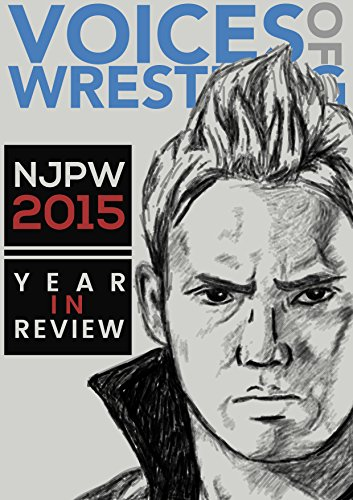 Voices of Wrestling NJPW 2015: Year in Review: A complete look at New Japan Pro Wrestling in 2015.