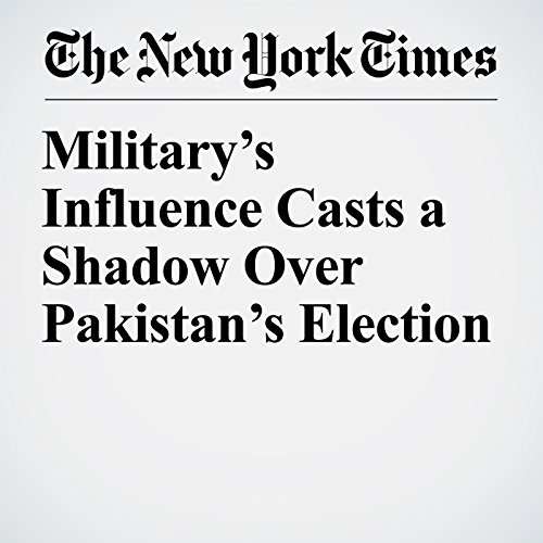 Military's Influence Casts a Shadow Over Pakistan's Election copertina