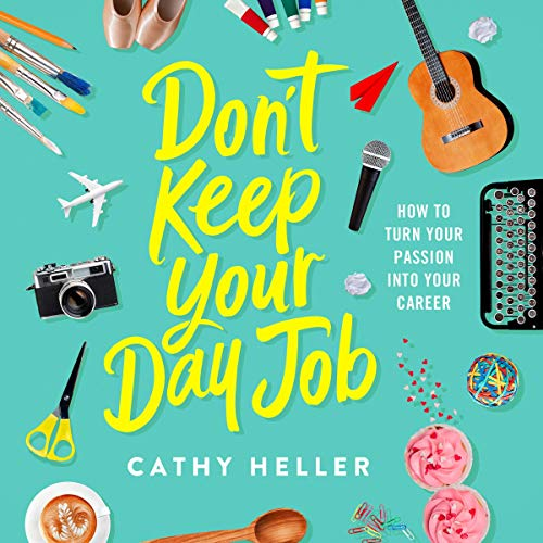 Don't Keep Your Day Job audiobook cover art