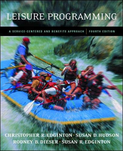 Leisure Programming: A Service-Centered and Benefits...
