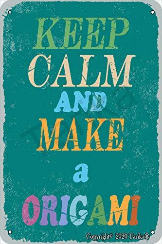 "Letrero de metal con texto en inglés ""Keep Calm And Make A Origami"", para decoración del hogar, cocina, baño, granja, jardín, garaje, divertido decoración de pared"