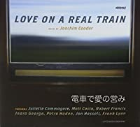 Love on a Real Train (2013-05-03)