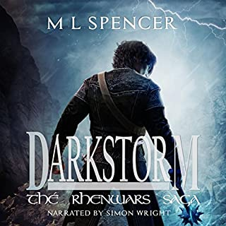 Darkstorm     The Rhenwars Saga, Book 0              By:                                                                                                                                 M. L. Spencer                               Narrated by:                                                                                                                                 Simon Wright                      Length: 9 hrs and 5 mins     3 ratings     Overall 2.7