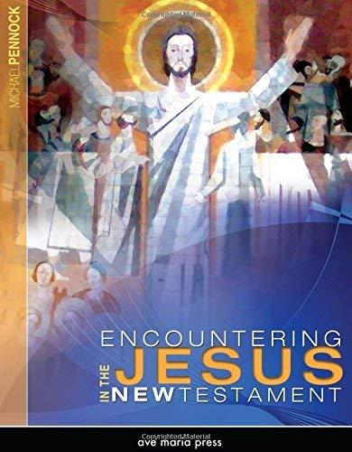 Encountering Jesus in the New Testament