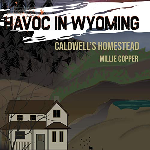 Caldwell's Homestead Audiobook By Millie Copper cover art