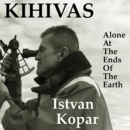 Kihivas: Alone at the Ends of the Earth cover art