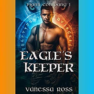 Eagle's Keeper     Fiann Company, Book 1              By:                                                                                                                                 Vanessa Ross                               Narrated by:                                                                                                                                 Samantha Brentmoor                      Length: 5 hrs and 19 mins     Not rated yet     Overall 0.0