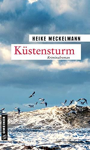 Küstensturm: Kriminalroman (Kommissare Westermann und Hartwig 6)