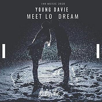 Meet lo Dream
