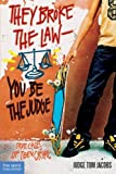 They Broke the LawۥYou Be the Judge: True Cases of Teen Crime
