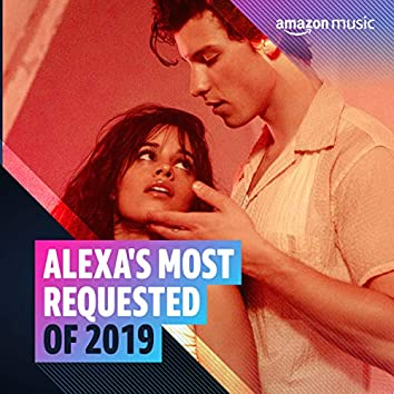 Alexa's Most Requested of 2019